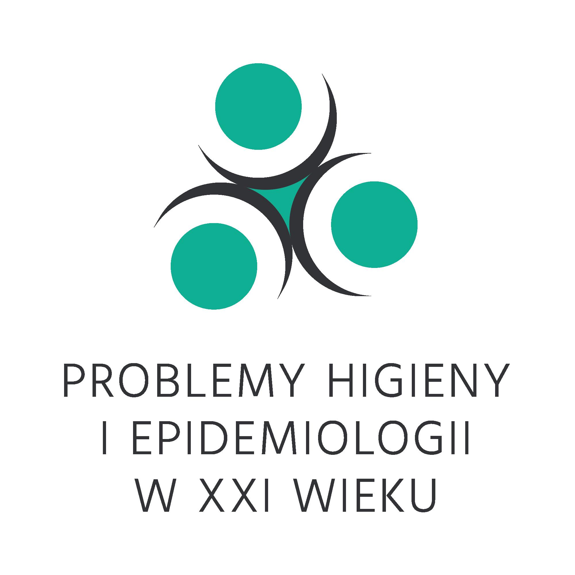 """Konferencja Naukowo-Szkoleniowa """"Problemy Higieny i Epidemiologii w XXI wieku"""""""